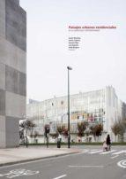 Paisajes urbanos residenciales en la Zaragoza contemporánea