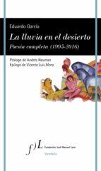 La lluvia en el desierto. Poesía completa  (1995-2016) (ebook)