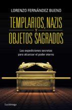 Templarios, nazis y objetos sagrados (ebook)