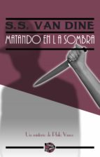 Matando en la sombra (ebook)