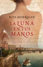 LA LUNA EN TUS MANOS (ebook)