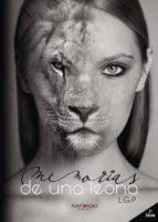 Memorias de una leona 2ª Edición (ebook)