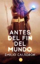 Antes del fin del mundo (ebook)