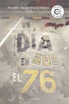 UN DÍA EN EL 76