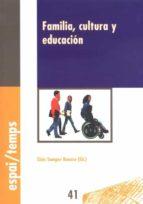 FAMILIA, CULTURA Y EDUCACIÓN.