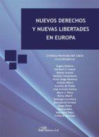 Nuevos derechos y nuevas libertades en Europa