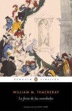 La feria de las vanidades (Los mejores clásicos) (ebook)