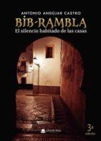 Bib-Rambla. El silencio habitado de las casas (ebook)