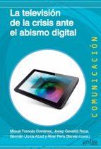 La televisión de la crisis ante el abismo digital (ebook)