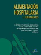 Alimentación hospitalaria. Tomo 1. Fundamentos