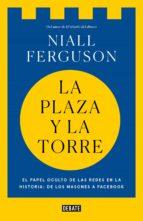 La plaza y la torre (ebook)