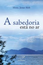 A sabedoria está no ar (ebook)