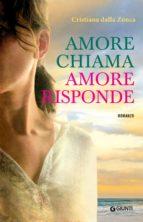 Amore chiama amore risponde (ebook)