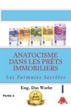 Anatocisme  dans les prêts immobiliers: Les Formules Secrètes (Partie 2) (ebook)