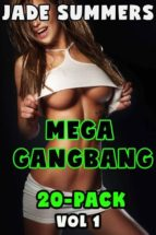 Mega Gangbang 20-Pack Vol 1 - Incest Taboo Mind Control Hypnosis Bestiality Family Erotica Brother Sister Daddy Daughter Breeding Pregnant Sex Lactation Hucow Creampie Bareback Anal Oral Double Penetration All Holes Filled (ebook)