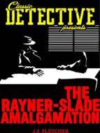 The Rayner-Slade Amalgamation (ebook)
