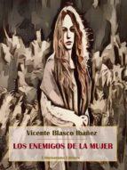 Los enemigos de la mujer (ebook)