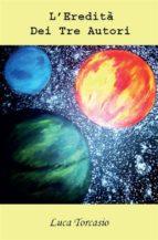 L'eredità dei tre autori (ebook)