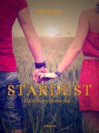 Stardust, qualcuno come me (ebook)