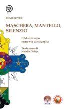 Maschera, Mantello e Silenzio (ebook)