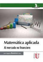 Matemática aplicada al mercado no financiero (ebook)