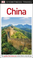 DK Eyewitness Travel Guide China (ebook)