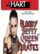 Bloody Betty Queen of the Pirates (ebook)