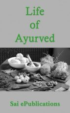 LIFE OF AYURVED