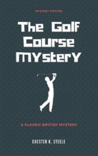 The Golf Course Mystery  (ebook)