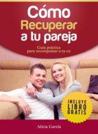 Cómo recuperar a tu pareja (ebook)
