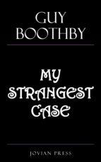 My Strangest Case (ebook)