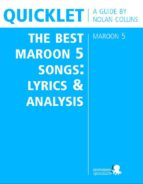 Quicklet on The Best Maroon 5 Songs: Lyrics and Analysis (ebook)