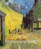 Le Post-Impressionnisme (ebook)