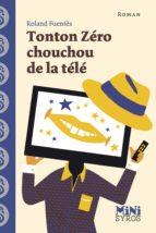 TONTON ZÉRO CHOUCHOU DE LA TÉLÉ