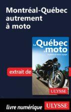 Montréal-Québec autrement à moto (ebook)