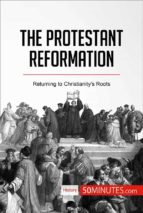 The Protestant Reformation (ebook)