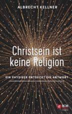Christsein ist keine Religion (ebook)