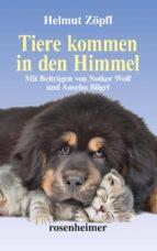 Tiere kommen in den Himmel (erweiterte Neuauflage) (ebook)