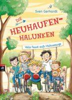 DIE HEUHAUFEN-HALUNKEN - VOLLE FAUST AUFS HÜHNERAUGE