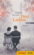 Drei Lieben (ebook)