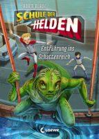 Schule der Helden 3 - Entführung ins Schattenreich (ebook)