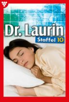 Dr. Laurin Staffel 10 – Arztroman (ebook)