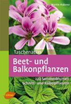 Taschenatlas Beet- und Balkonpflanzen (ebook)