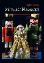 Der traurige Nussknacker (ebook)