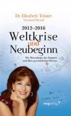 2012-2016. Weltkrise und Neubeginn (ebook)