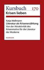 LITERATUR ALS KRISENERZÄHLUNG