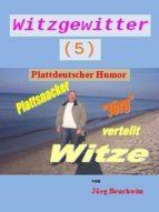 Witzgewitter 5 (ebook)