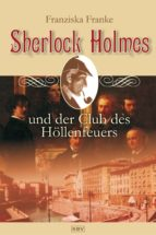 Sherlock Holmes und der Club des Höllenfeuers (ebook)