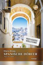 Spanische Dörfer - Wege zur Freiheit (ebook)