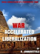 WAR ACCELERATED LIBERALIZATION